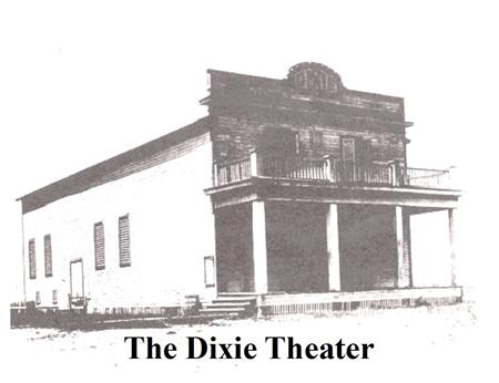 Dixie Theater